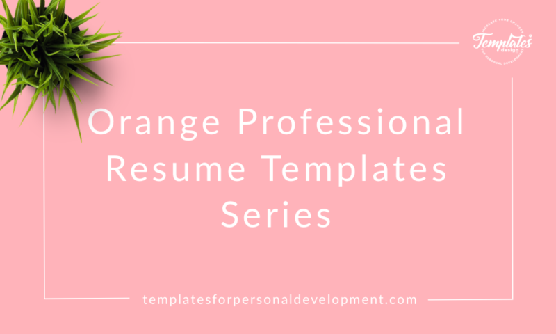 Orange Professional Resume Templates Series